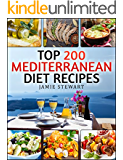 Top 200 Mediterranean Diet Recipes Bundle: (Mediterranean Cookbook, Mediterranean Diet, Weight Loss, Healthy Recipes, Mediterranean Slow Cooking, Breakfast, Lunch, Snacks and Dinner)