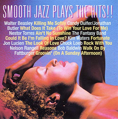 Smooth Jazz Plays The Hits!