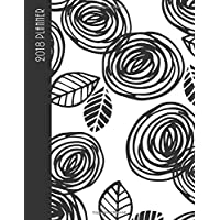 2018 planner: daily planner with weekly monthly calendar and at-a-glace 2018-2019 calendars,Vintage black rose flower: 1 year personal planner for business,life goals,passion,and happiness