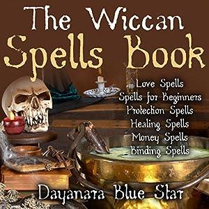 Wiccan Spells Audiobook