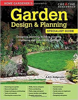 Home Gardener S Garden Design Planning Designing Planning