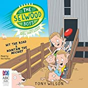 The Selwood Boys: Volume 2: Hit the Road and Maintain the Mischief | Tony Wilson