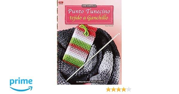 Punto Tunecino Tejido A Ganchillo - Número 14 Cp - Serie Ganchillo drac: Amazon.es: Tanja Osswald, Esperanza González Vázquez, María Soria Puig: Libros