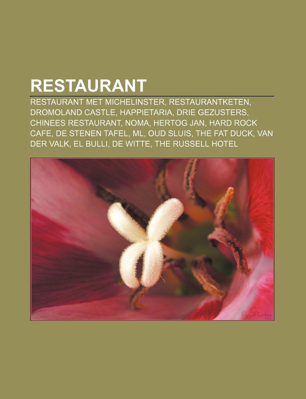 Restaurant: Restaurant met Michelinster, Restaurantketen ...