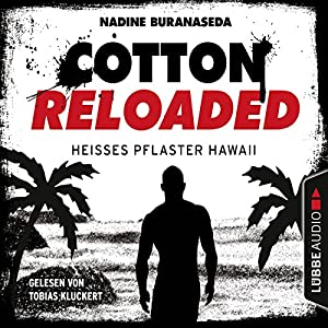 Heißes Pflaster Hawaii (Cotton Reloaded 41) Audiobook