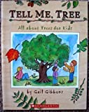 Tell Me, Tree (All About Trees for Kids)