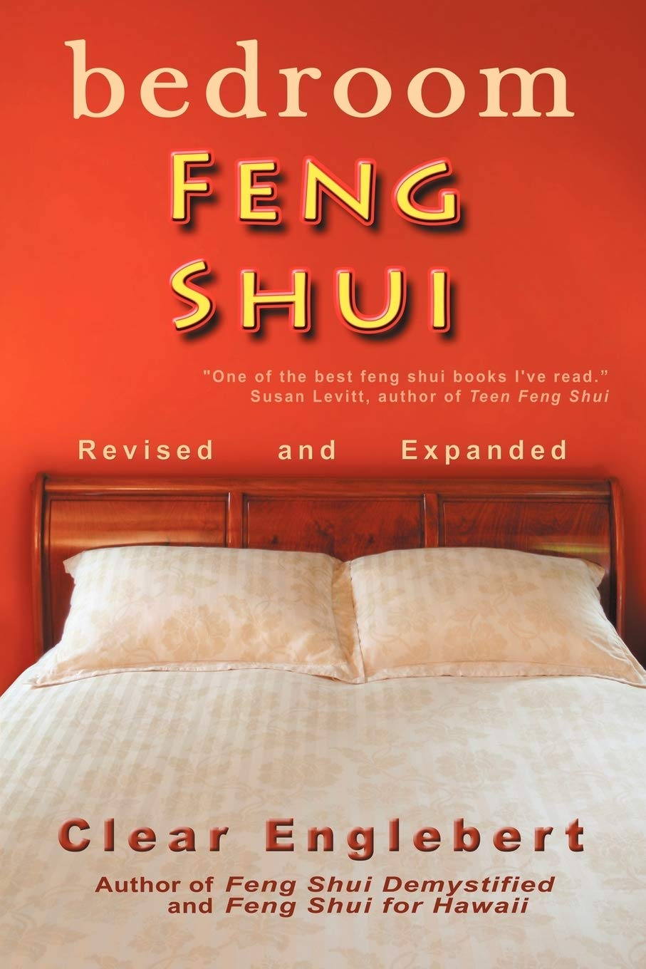 Amazon Com Bedroom Feng Shui Revised Edition 9781462051557