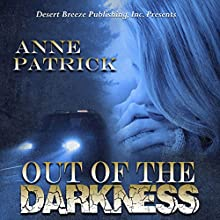 Out of the Darkness Audiobook by Anne Patrick Narrated by Leonor A Woodworth