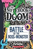 #8: Battle of the Boss-Monster: A Branches Book (The Notebook of Doom #13)