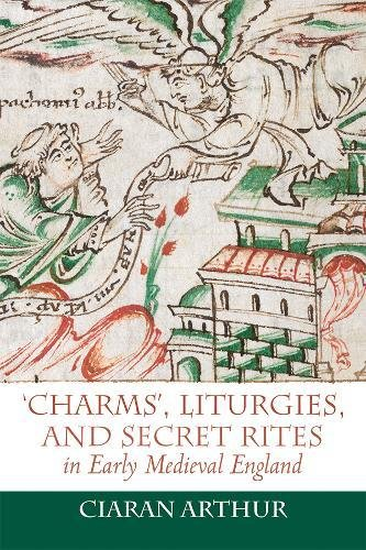 `Charms', Liturgies, and Secret Rites in Early Medieval England (32)