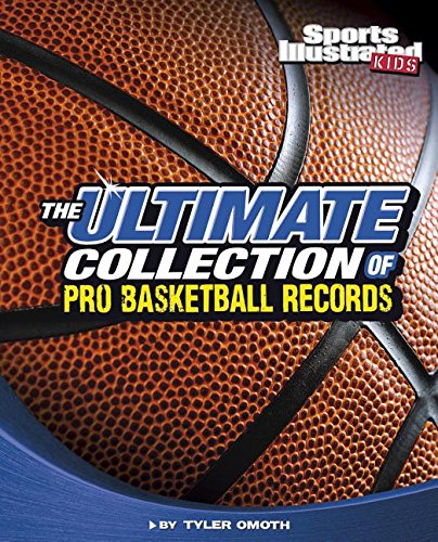 The Ultimate Collection of Pro Basketball Records (For the Record)