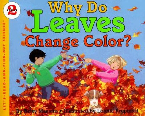 Why Do Leaves Change Color? (Let's-Read-and-Find-Out Science, Stage (History Of Halloween National Geographic)