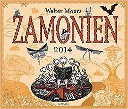 Wandkalender Zamonien 2014 Amazonde Walter Moers Anja