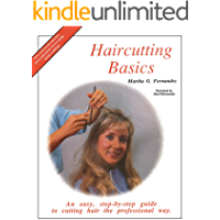 Haircutting Basics: An easy, step-by-step guide to cutting hair the professional way