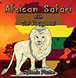 African Safari with Ted and Raymond: Juvenile fiction, short stories, educational for kids