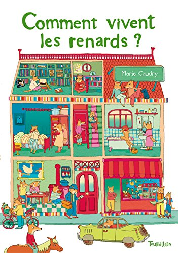 Comment Vivent Les Renards ? (Tb.DIV.Albums) (French Edition) by Caudry Marie