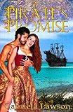 A Pirate's Promise, Gabriela Lawson, 0982047460