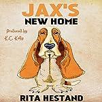 Jax's New Home: Doggie Heroes Series, Book 3 | Rita Hestand