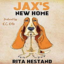 Jax's New Home: Doggie Heroes Series, Book 3 Audiobook by Rita Hestand Narrated by K. C. Kelly