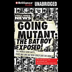 Going Mutant: The Bat Boy Exposed
