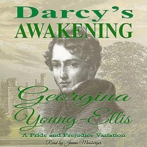 Darcy's Awakening Audiobook