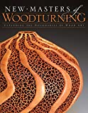 img - for New Masters of Woodturning: Expanding the Boundaries of Wood Art book / textbook / text book