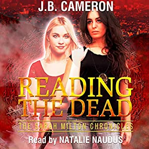 Reading the Dead: The Sarah Milton Chronicles Audiobook