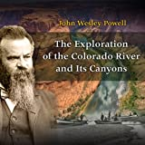 Front cover for the book The Exploration of the Colorado River and Its Canyons by John Wesley Powell