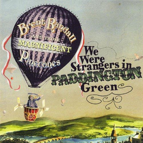 Paddington Green - We Were Strangers in Paddington Green