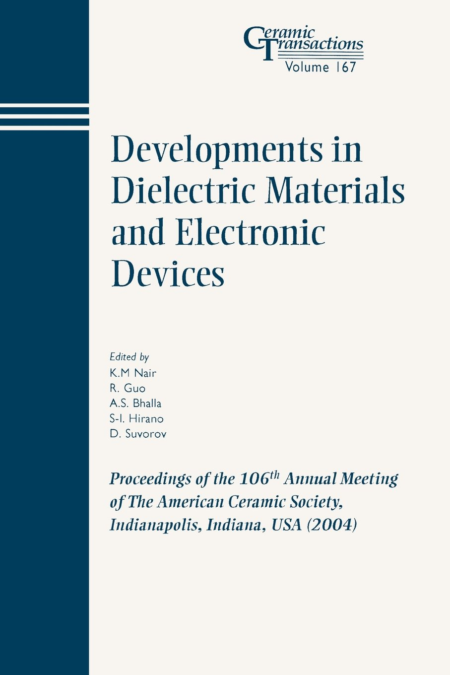 Download Developments in Dielectric Materials and Electronic Devices: Proceedings of the 106th Annual Meeting of The American Ceramic Society, Indianapolis, Indiana, USA 2004 (Ceramic Transactions Series) PDF