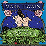 The Diaries of Adam and Eve [Classic Tales Edition]