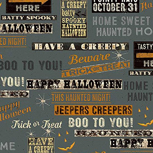 Clothworks Fabrics Jeepers Creepers Halloween Signs and Phrases Grey]()