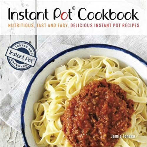 Instant Pot Cookbook - 2nd Edition: Ultimate Pressure Cooking Guide for Busy People
