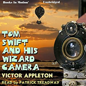 Tom Swift and His Wizard Camera Audiobook