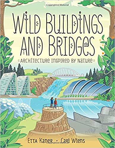 Wild Buildings and Bridges Architecture Inspired by Nature
