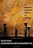 img - for Deutsche Wiederholungsgrammatik: A Morpho-Syntactic Review of German book / textbook / text book