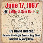 June 17, 1967: The Battle of Xom Bo II | David J. Hearne