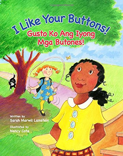 I Like Your Buttons!/Gusto Ko Ang Iyong Mga Butones!: Babl Children's Books in Tagalog and English