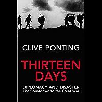 Thirteen Days: The Road to the First World War