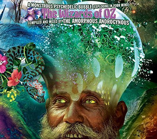 Monstrous Psychedelic Bubble-The Wizards of Oz by Amorphous Androgynous (2013-05-04)