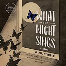What the Night Sings Audiobook by Vesper Stamper Narrated by Deborah Grausman, Vesper Stamper