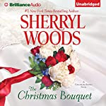 The Christmas Bouquet: Chesapeake Shores, Book 11 | Sherryl Woods