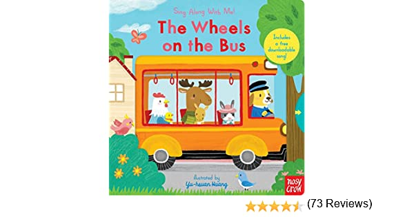 The Wheels on the Bus: Sing Along with Me!: Amazon.es: Nosy Crow ...
