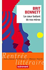 Le cœur battant de nos mères (French Edition) Kindle Edition