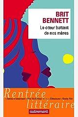 Le cœur battant de nos mères (French Edition) Kindle Edition
