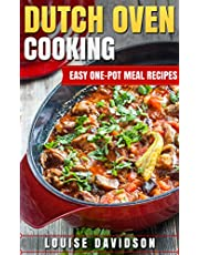 Dutch Oven Cooking: Easy One-Pot Meal Recipes