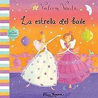 Valeria Varita. La Estrella Del Baile (Valeria