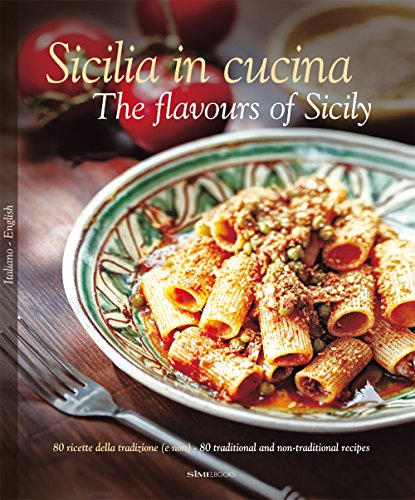 Sicilia in Cucina: The Flavours of Sicily