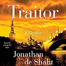 Traitor: A Novel Audiobook by Jonathan de Shalit Narrated by Jacques Roy