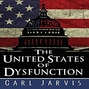 The United States of Dysfunction Audiobook